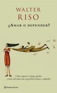 AMAR O DEPENDER