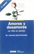amores y desamores